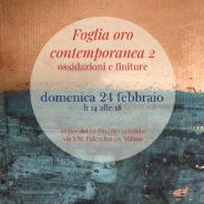 Workshop | FOGLIA ORO CONTEMPORANEA 2 – FINITURE E OSSIDAZIONI